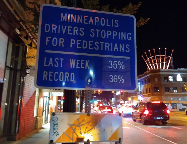 Minneapolis Drivers Stopping for Pedestrians sign